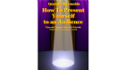 How to present yourself to an audience
